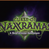 Naxxramas – Todas as cartas