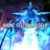 Celebre o Festival do Gelo com Ahune!