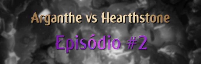 Arganthe vs HS – Episódio #2 – Distrito Aracnídeo