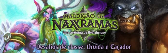Desafios de Classe: Druida e Caçador – Maldição de Naxxramas