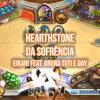 Hearthstone da Sofrência: Eikani feat. Bruna Tuti e Day