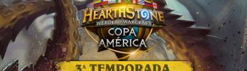 3ª Temporada da Copa América de Hearthstone começa neste final de semana!