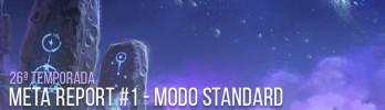 Meta Report: 26ª Temporada – Modo Padrão