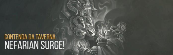 Contenda da Taverna: Nefarian Surge!