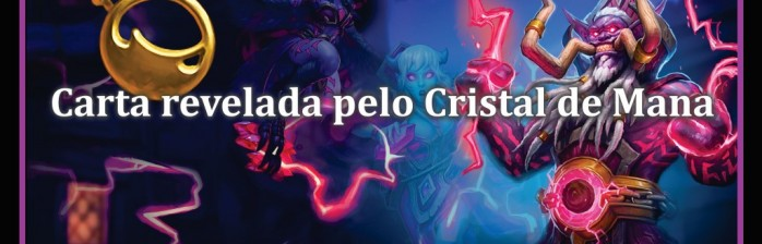 "Carta revelada pelo Cristal de Mana: ""Kabal Crystal Runner"""