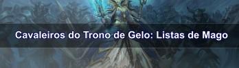 [Cavaleiros do Trono de Gelo] Listas de Mago