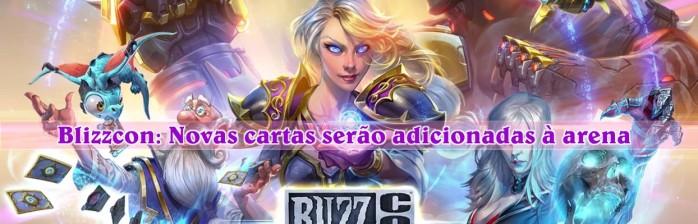 [Blizzcon] A arena irá receber cartas exclusivas