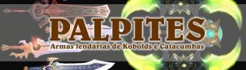 Confira os palpites para as próximas armas lendárias de Kobolds e  Catacumbas