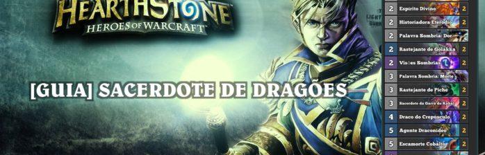 ff88e6b3122  Guia de Deck  Sacerdote de Dragões – Sem lendárias